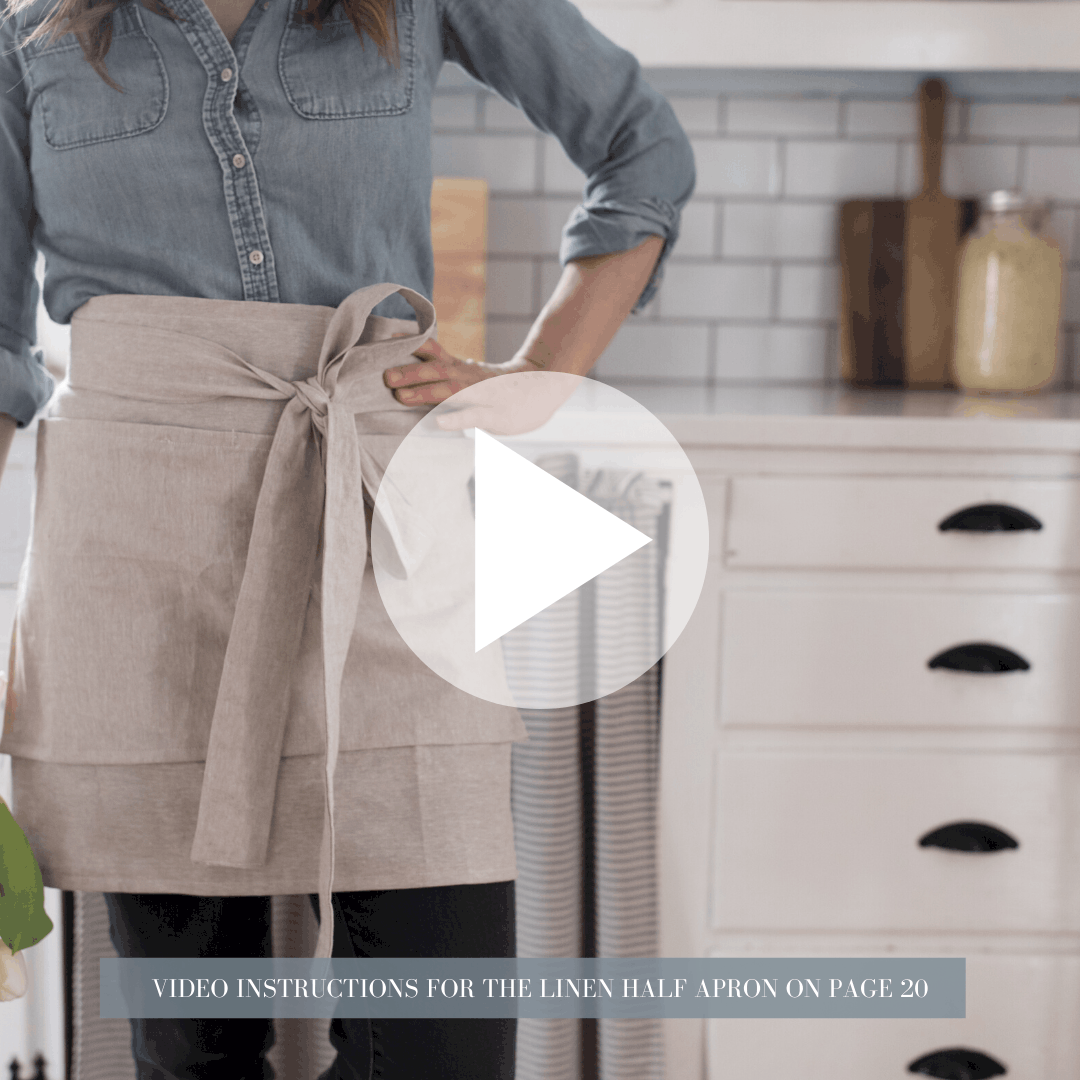 VIDEO INSTRUCTIONS FOR THE LINEN HALF APRON ON PAGR 20